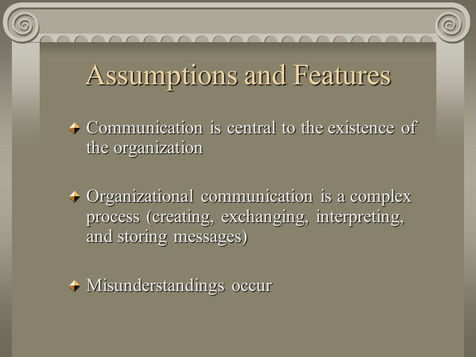 Assumptions and Features
