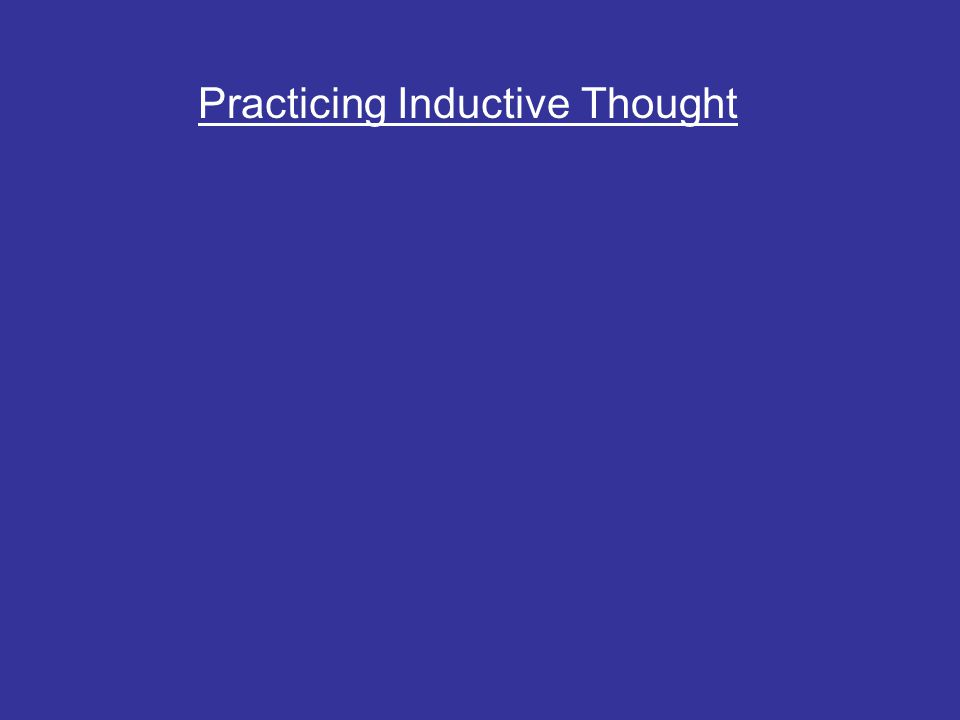 Practicing Inductive Thought