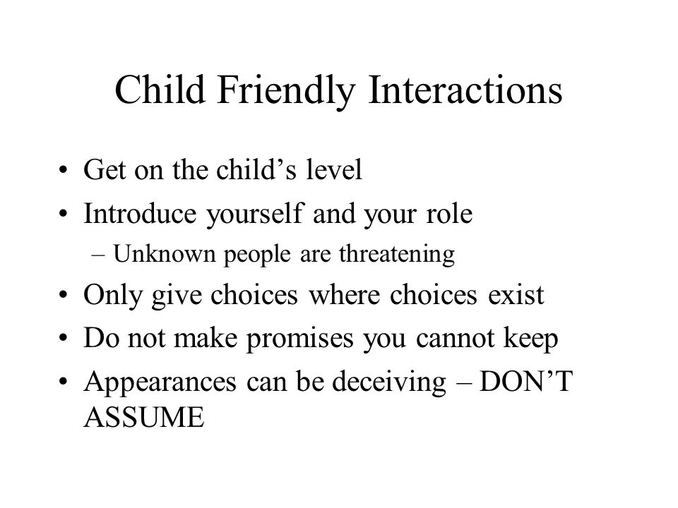 Child Friendly Interactions