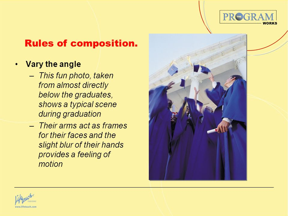 Rules of composition. Vary the angle
