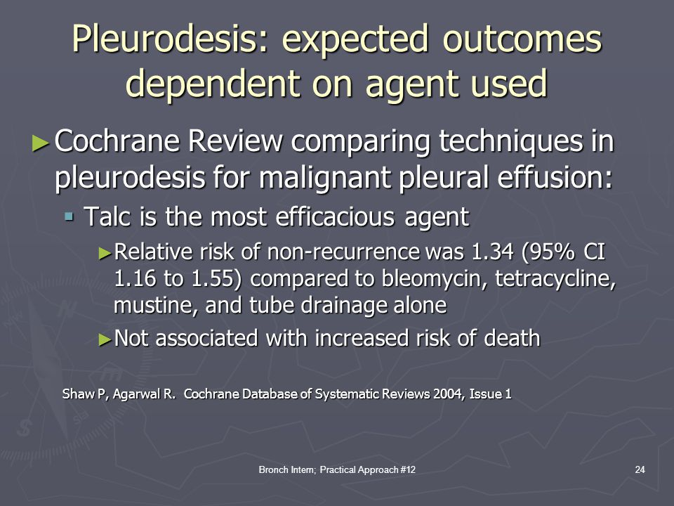 Pleurodesis: expected outcomes dependent on agent used