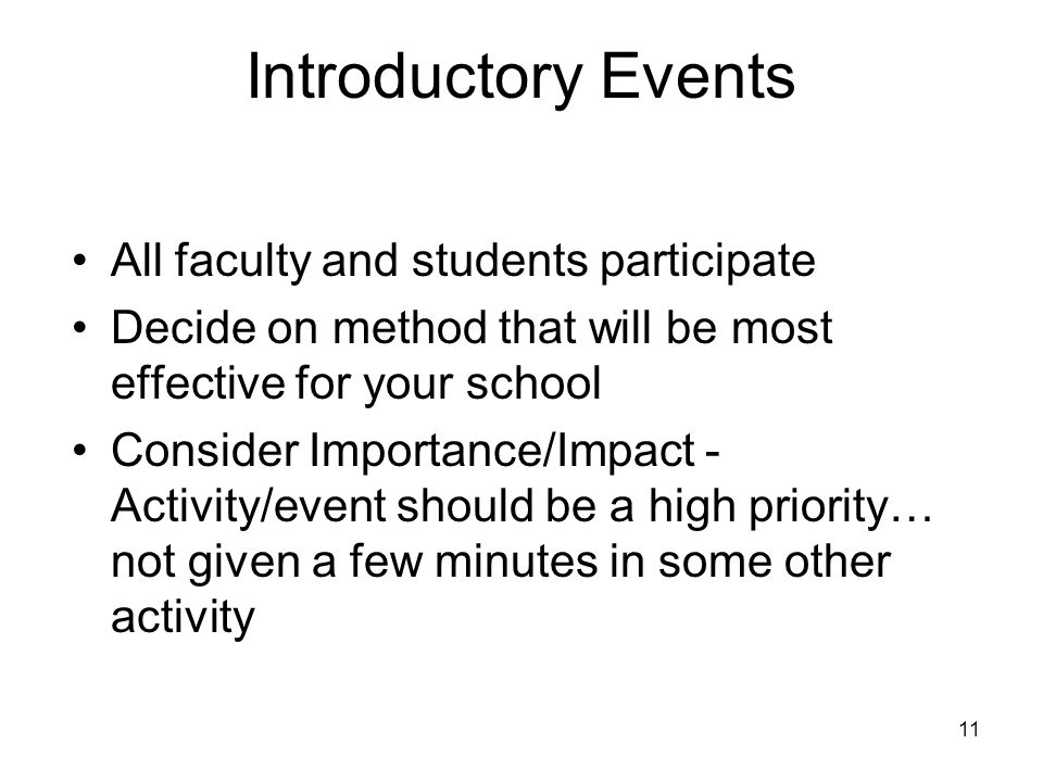 Introductory Events All faculty and students participate