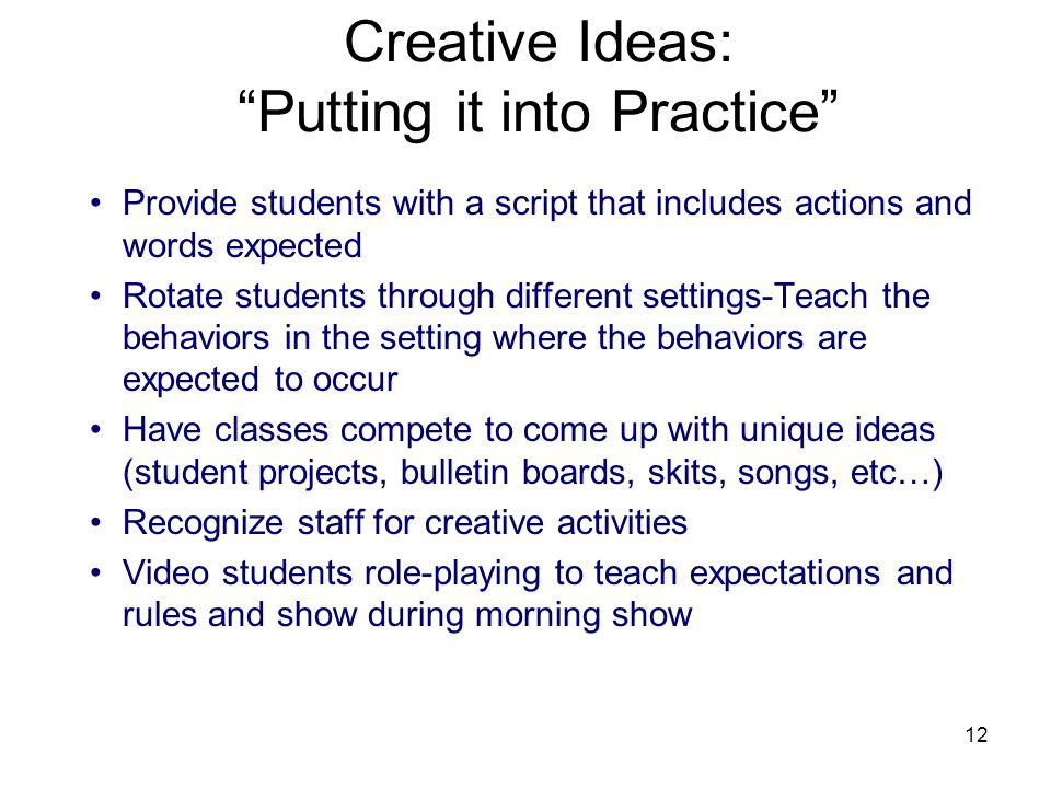 Creative Ideas: Putting it into Practice