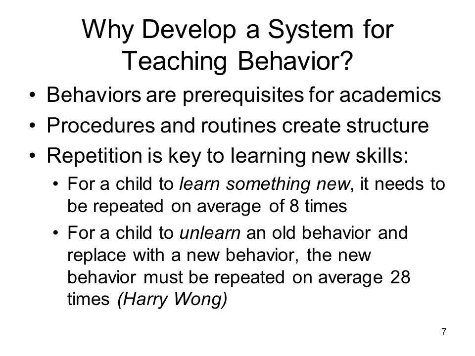Why Develop a System for Teaching Behavior