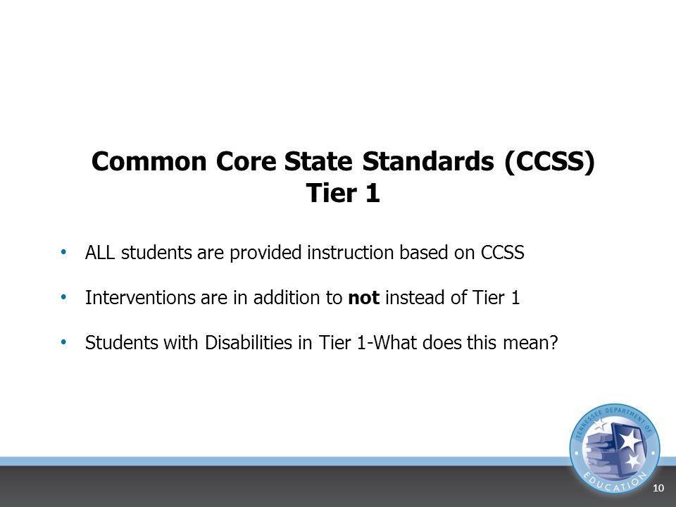 Common Core State Standards (CCSS) Tier 1
