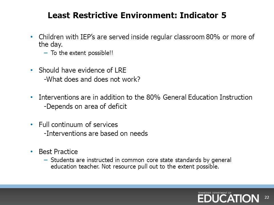 Least Restrictive Environment: Indicator 5