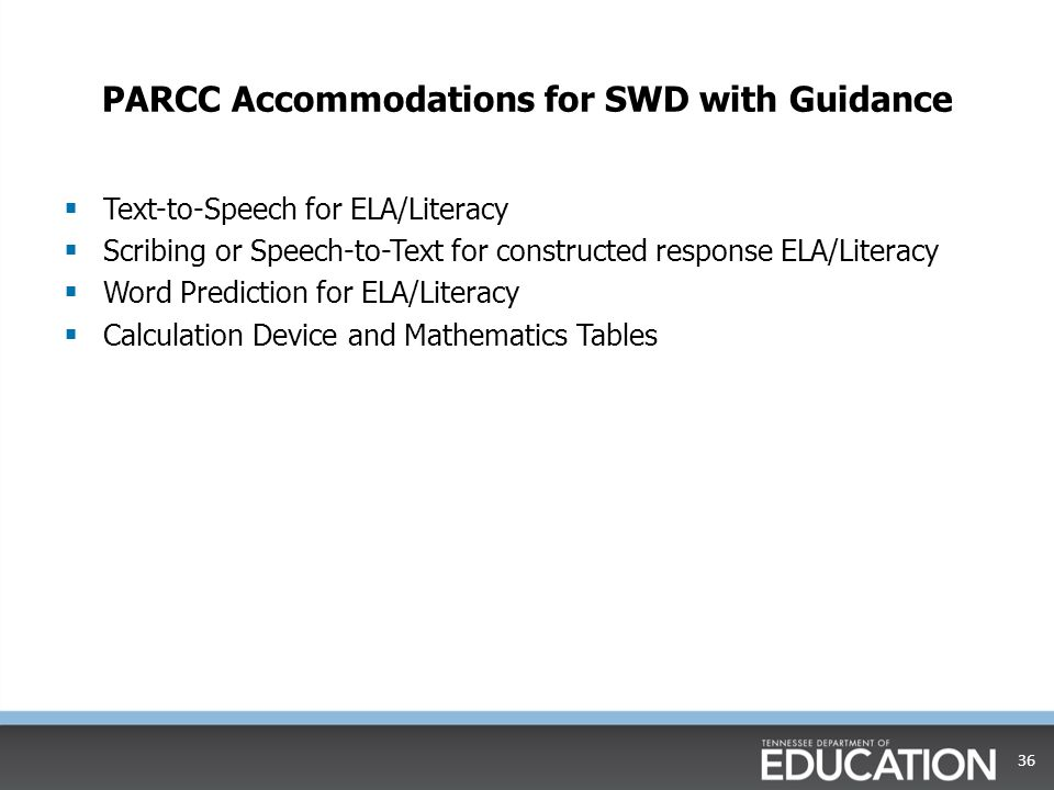 PARCC Accommodations for SWD with Guidance
