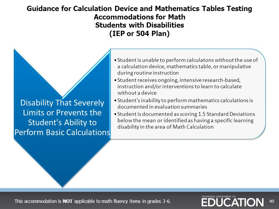 Guidance for Calculation Device and Mathematics Tables Testing Accommodations for Math Students with Disabilities (IEP or 504 Plan)