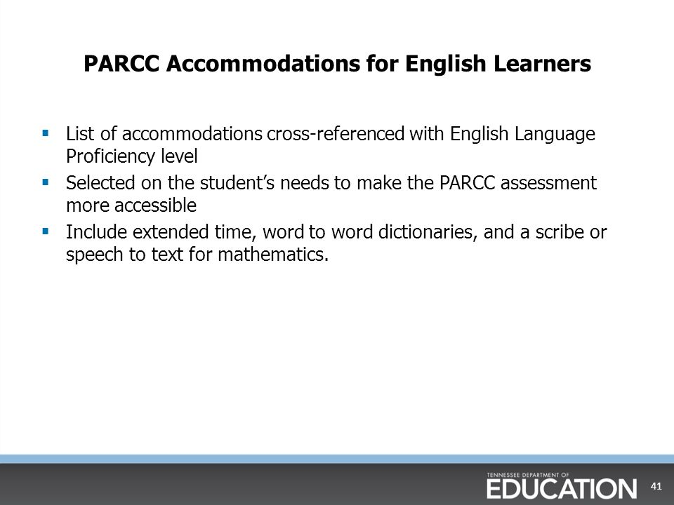 PARCC Accommodations for English Learners