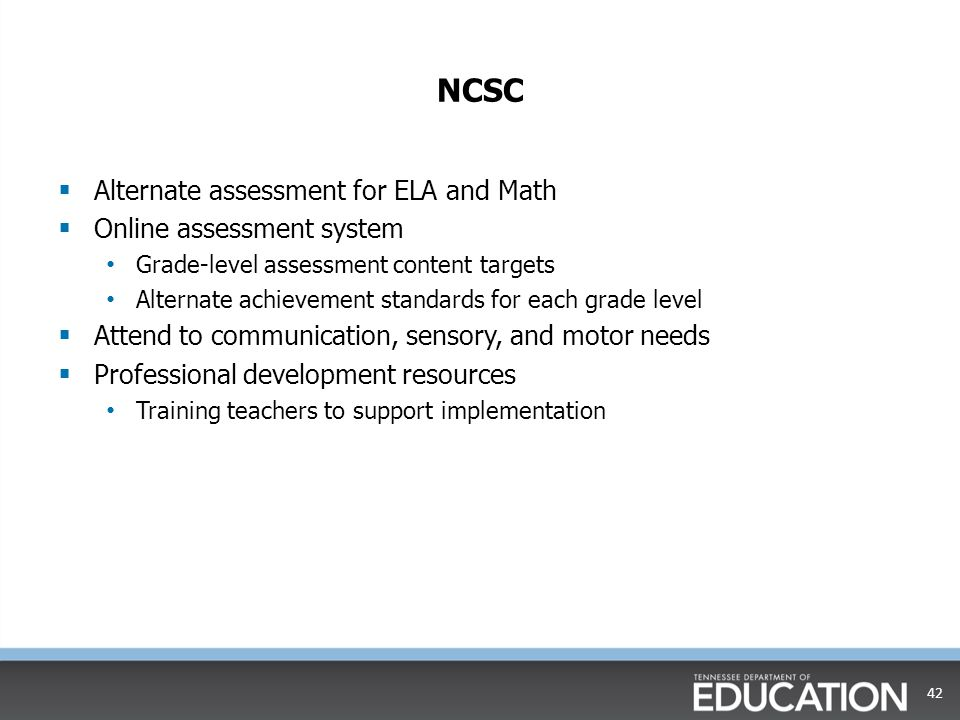 NCSC Alternate assessment for ELA and Math Online assessment system