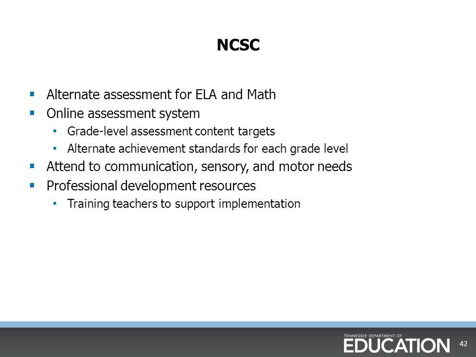 NCSC Alternate assessment for ELA and Math Online assessment system