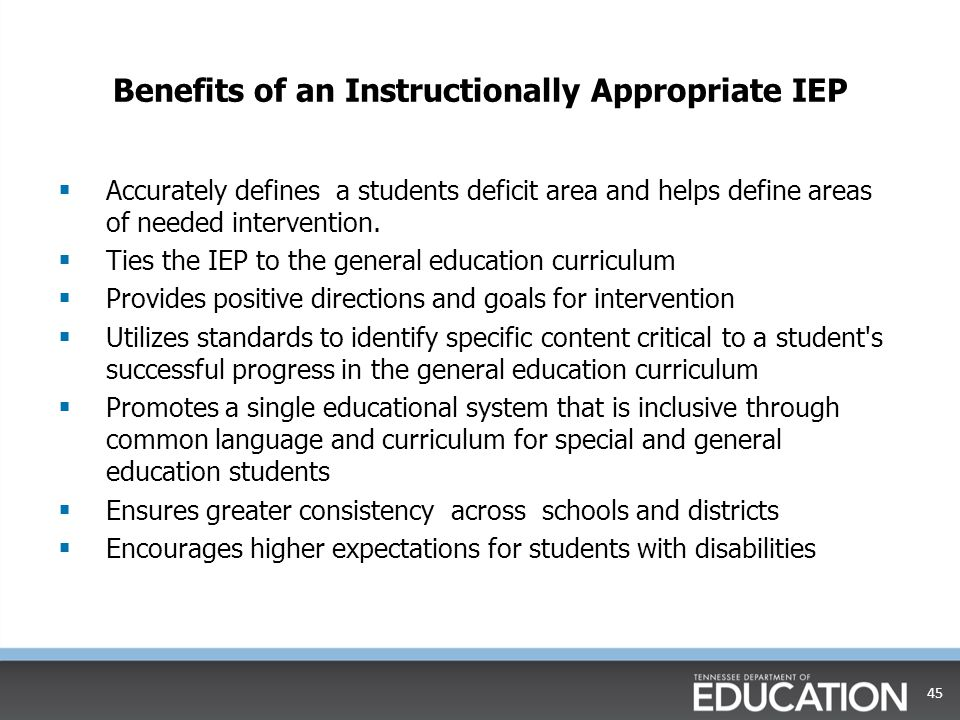 Benefits of an Instructionally Appropriate IEP