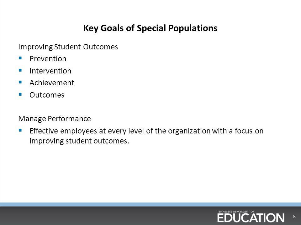 Key Goals of Special Populations