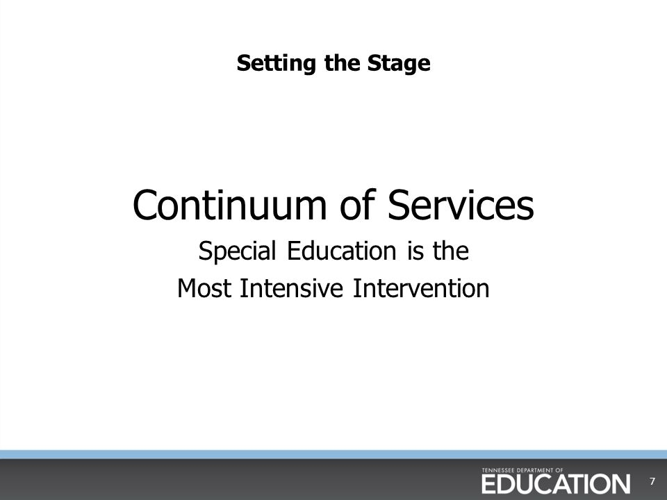 Continuum of Services Special Education is the