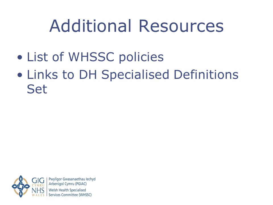 Additional Resources List of WHSSC policies