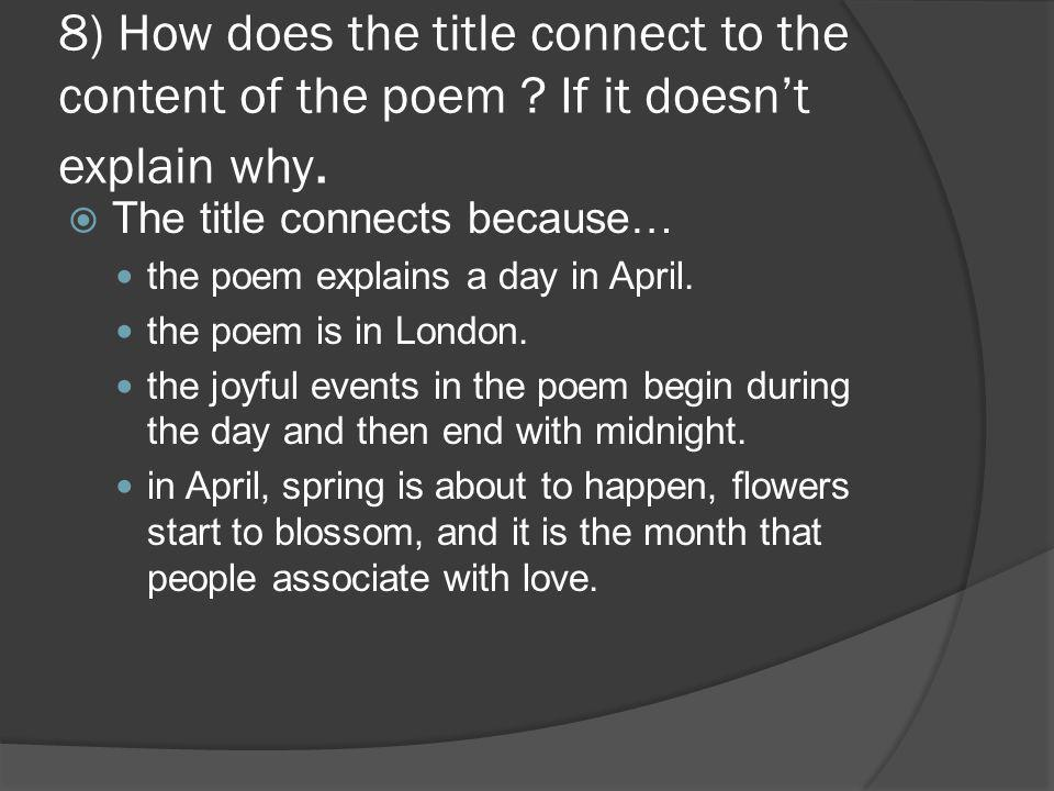 8) How does the title connect to the content of the poem