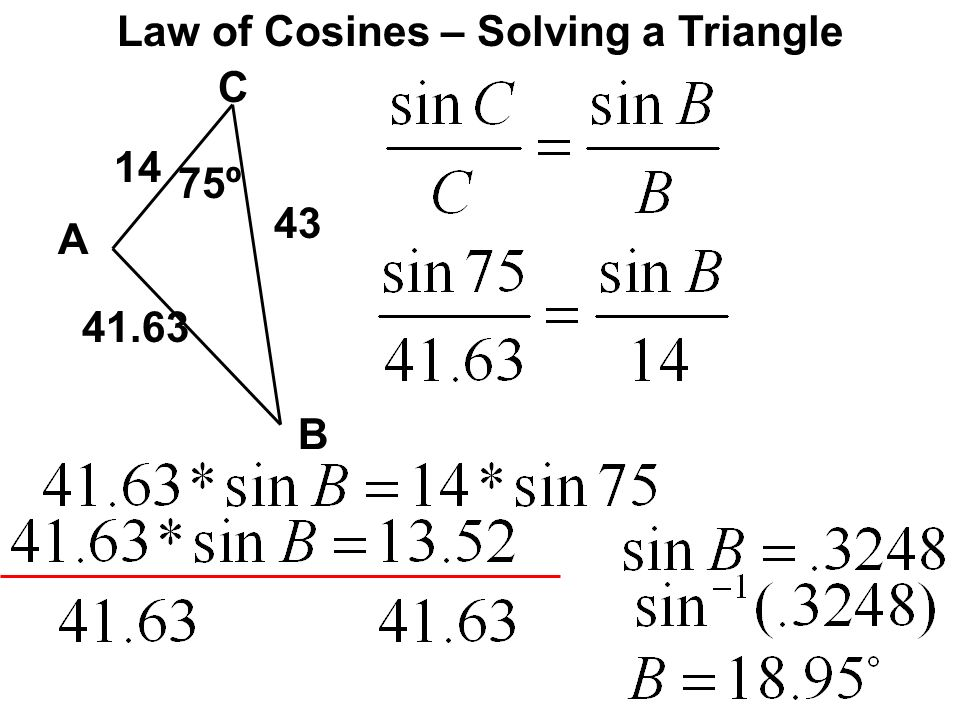 Law of Cosines – Solving a Triangle