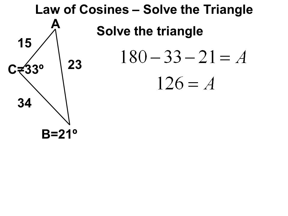 Law of Cosines – Solve the Triangle