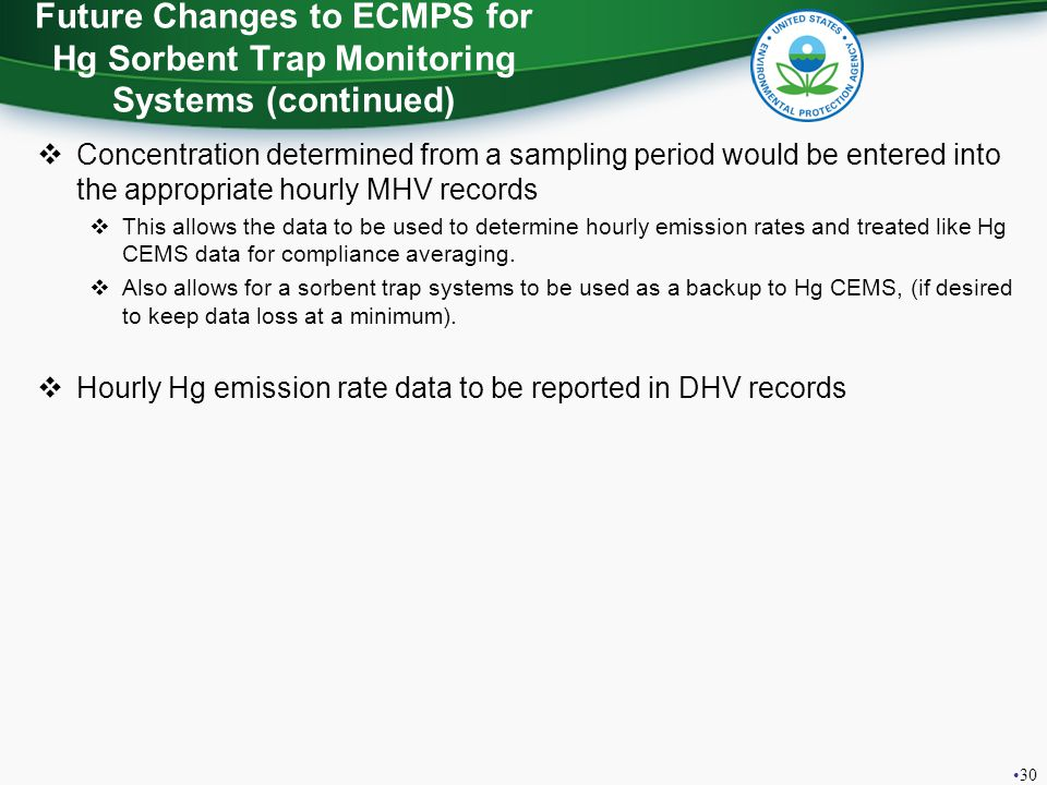 Future Changes to ECMPS for Hg Sorbent Trap Monitoring Systems (continued)