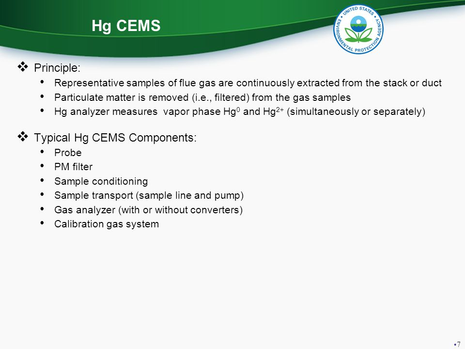 Hg CEMS Principle: Typical Hg CEMS Components: