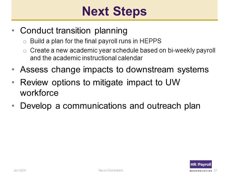 Next Steps Conduct transition planning