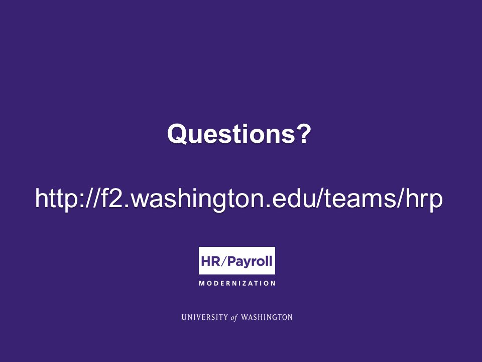 Questions http://f2.washington.edu/teams/hrp