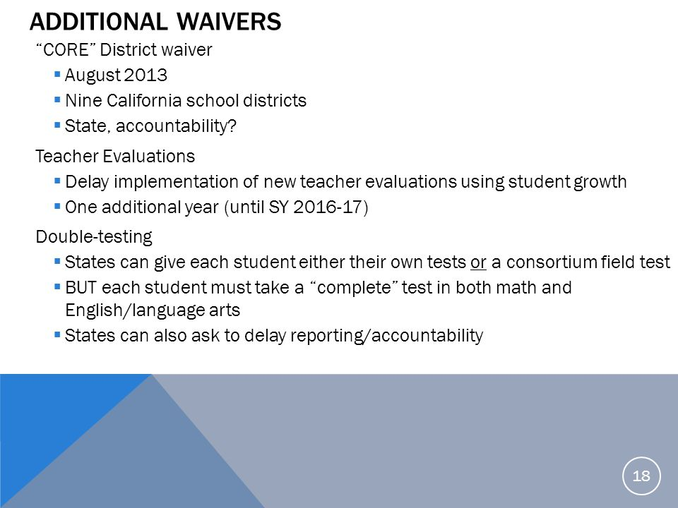 Additional Waivers CORE District waiver August 2013