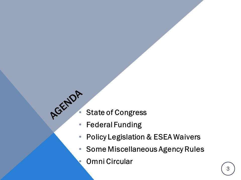 Agenda State of Congress Federal Funding