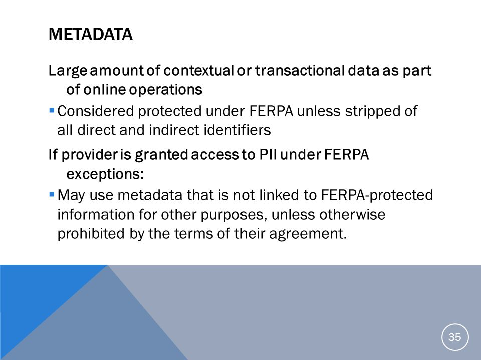 Metadata Large amount of contextual or transactional data as part of online operations.