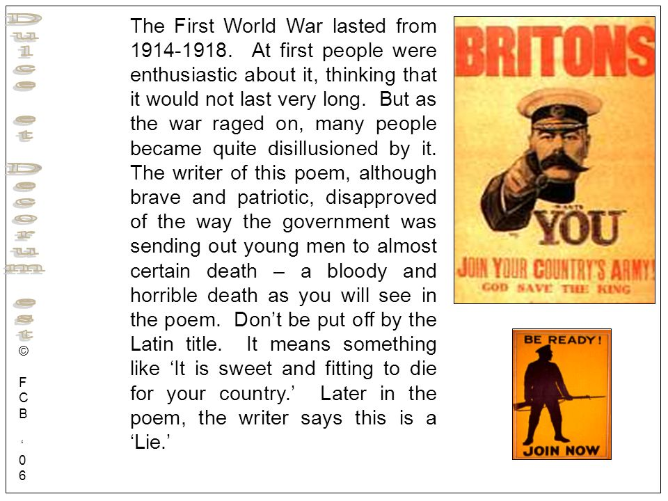The First World War lasted from 1914-1918