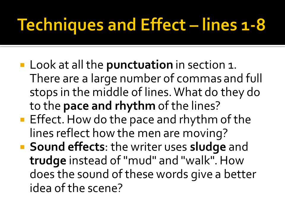 Techniques and Effect – lines 1-8
