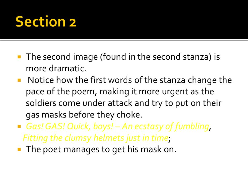 Section 2 The second image (found in the second stanza) is more dramatic.