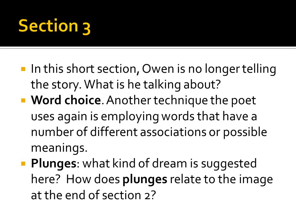 Section 3 In this short section, Owen is no longer telling the story. What is he talking about