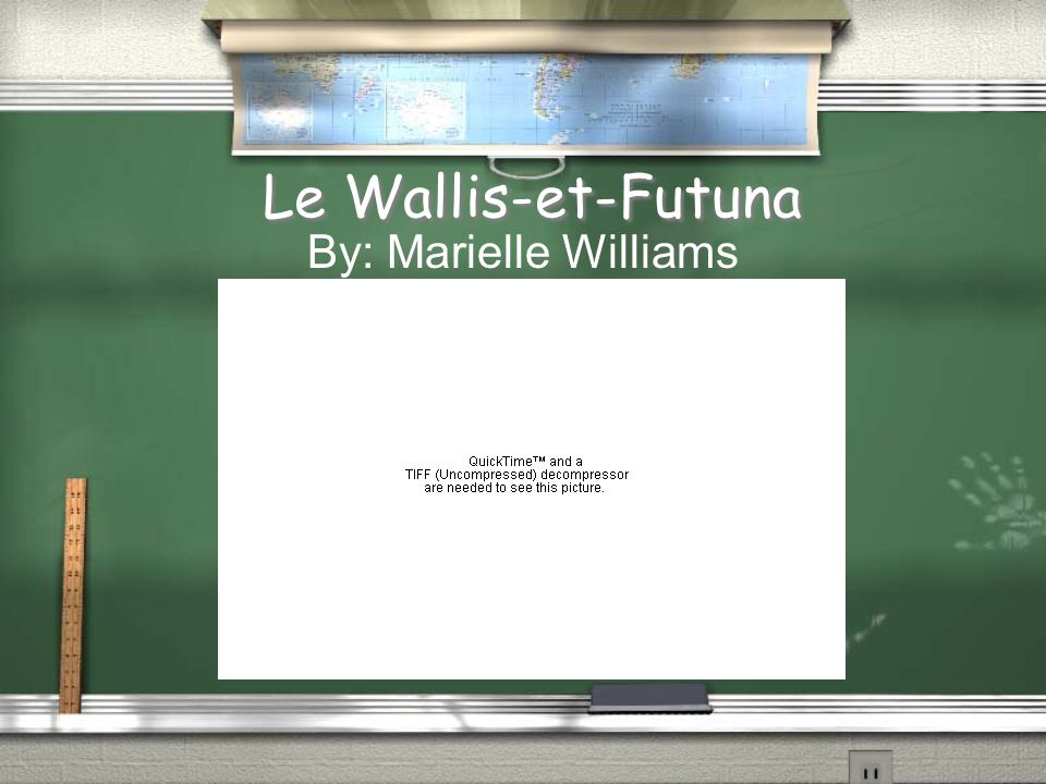 Le Wallis-et-Futuna By: Marielle Williams