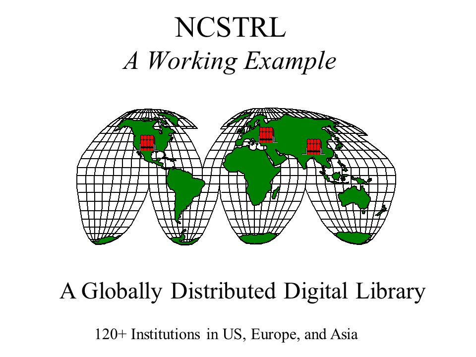NCSTRL A Working Example