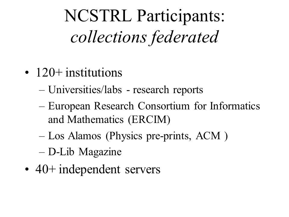 NCSTRL Participants: collections federated