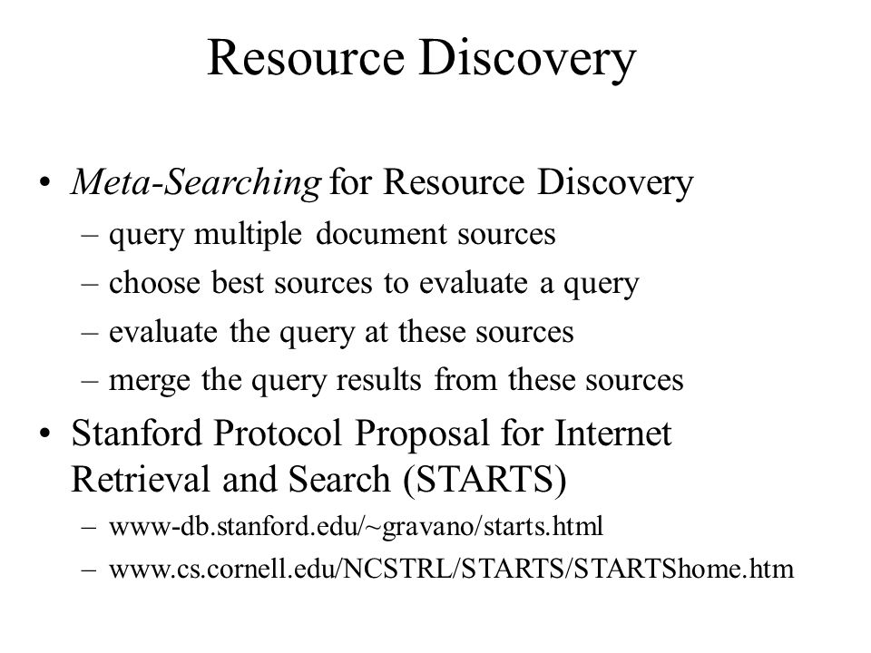 Resource Discovery Meta-Searching for Resource Discovery