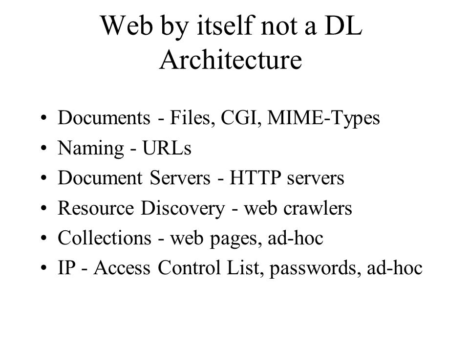 Web by itself not a DL Architecture