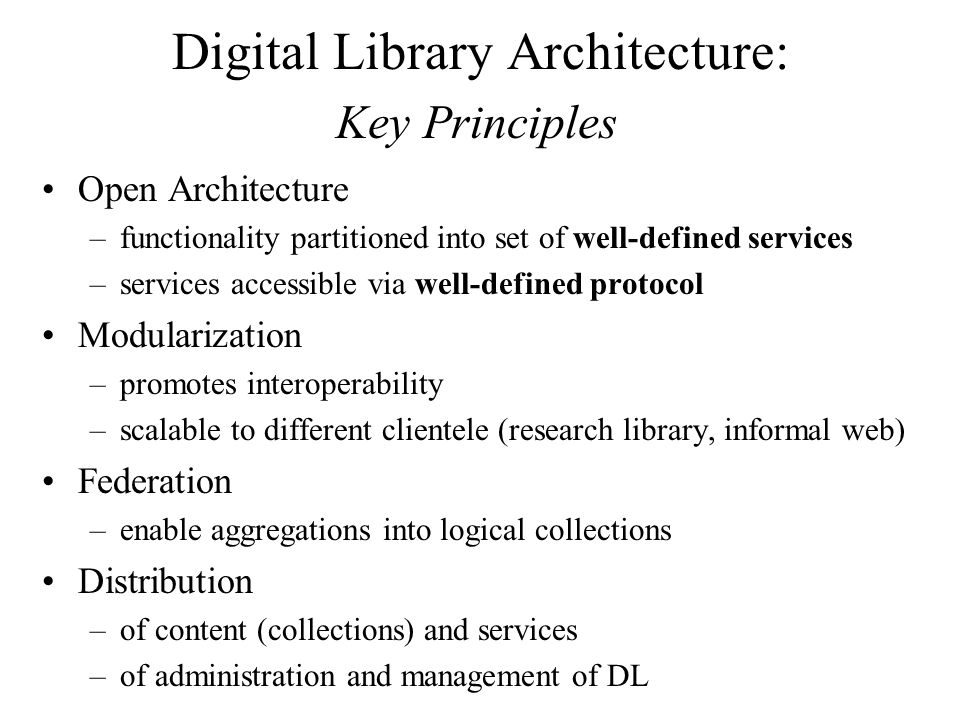 Digital Library Architecture: Key Principles