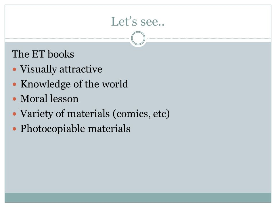 Let's see.. The ET books Visually attractive Knowledge of the world