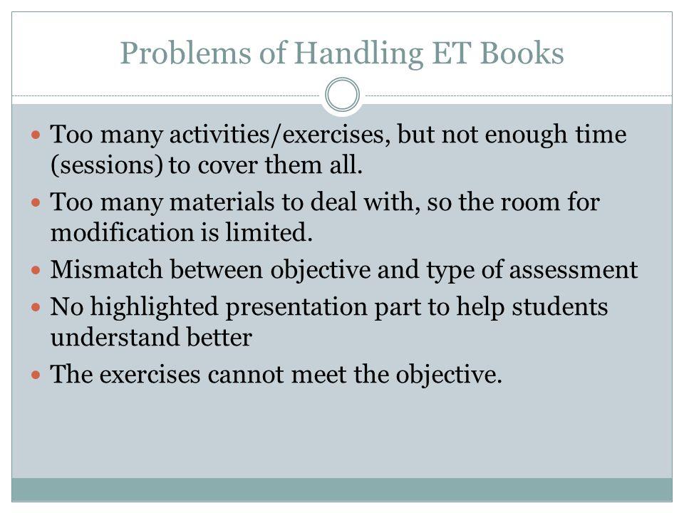 Problems of Handling ET Books