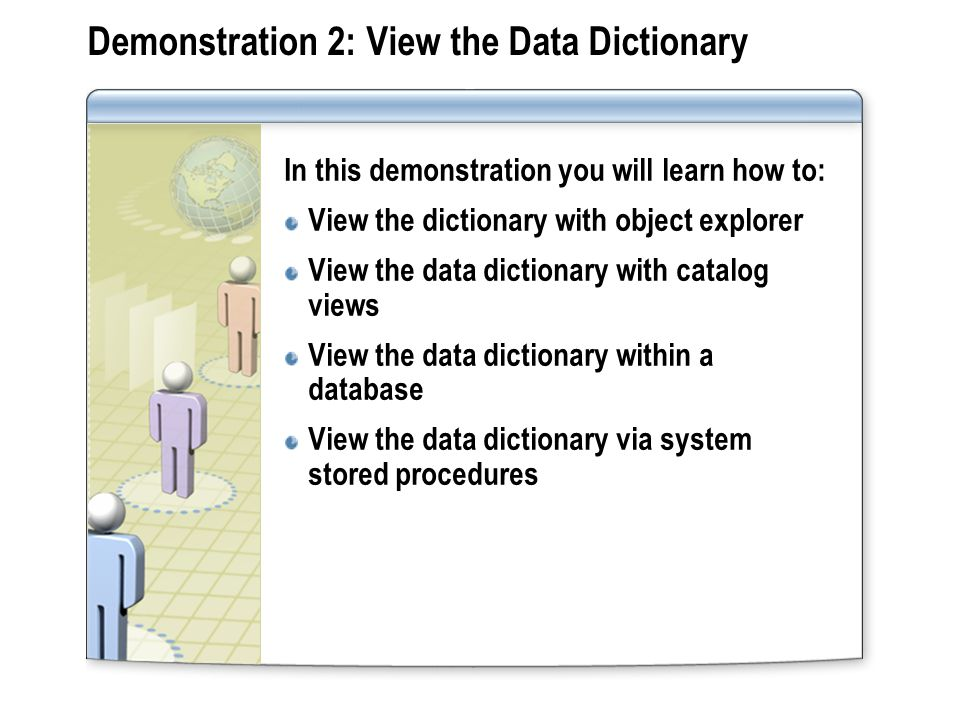 Demonstration 2: View the Data Dictionary