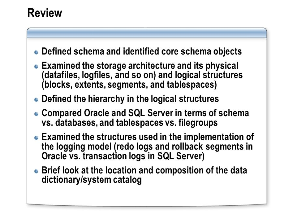 Review Defined schema and identified core schema objects