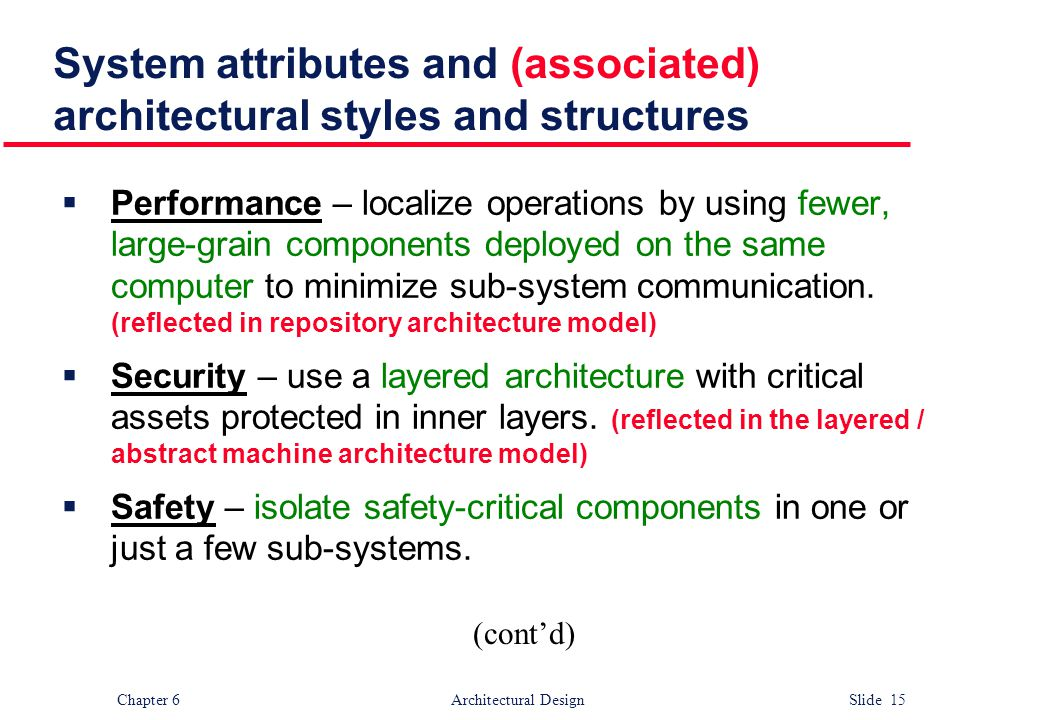 System attributes and (associated) architectural styles and structures