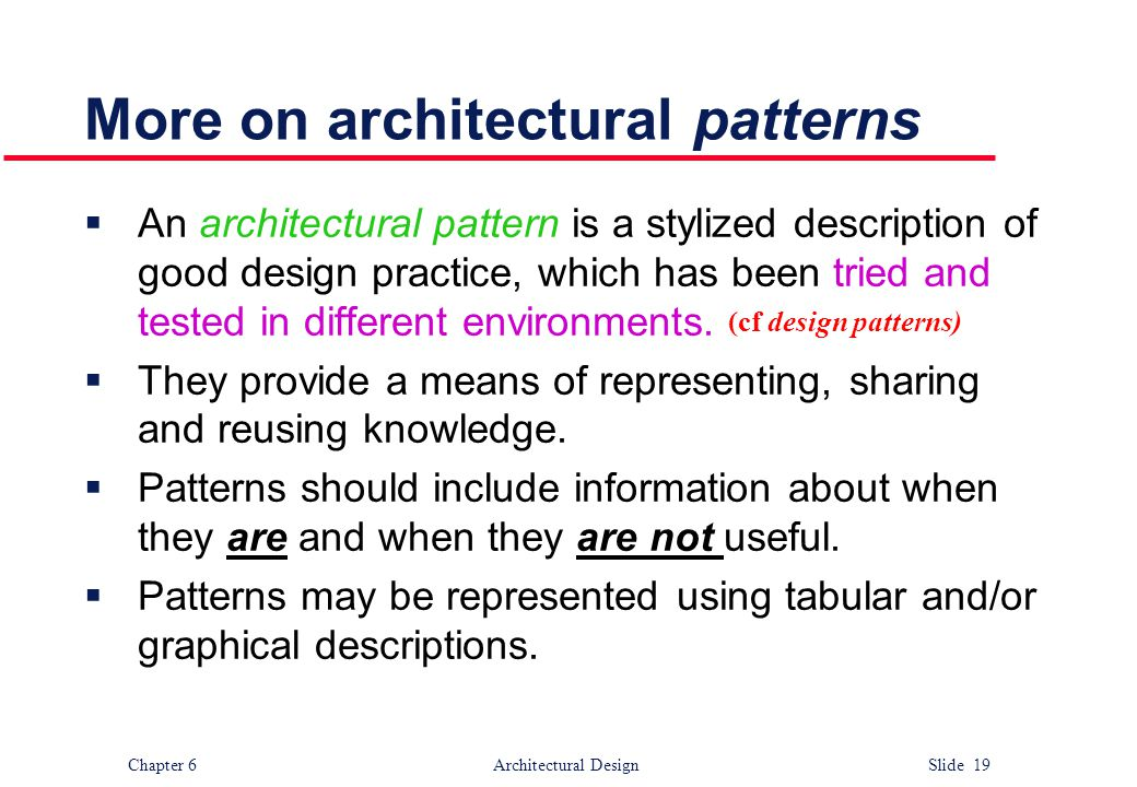 More on architectural patterns