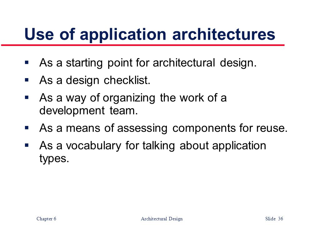 Use of application architectures