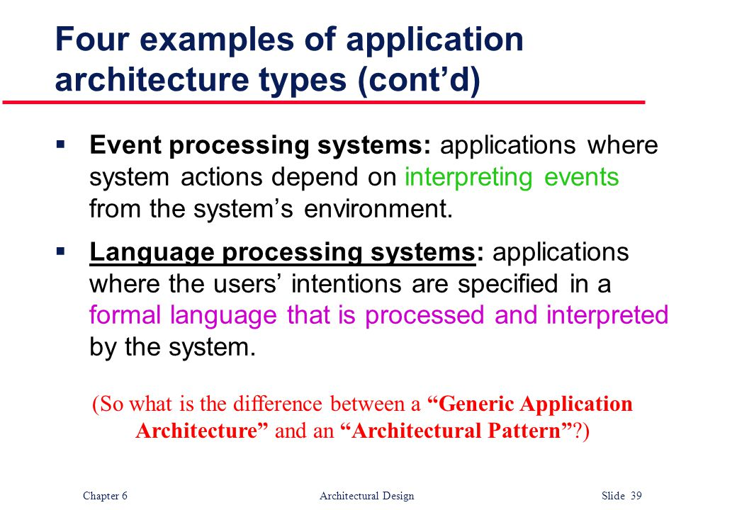 Four examples of application architecture types (cont'd)
