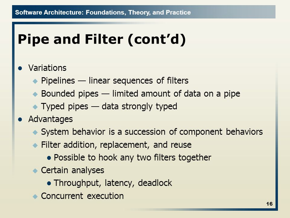 Pipe and Filter (cont'd)
