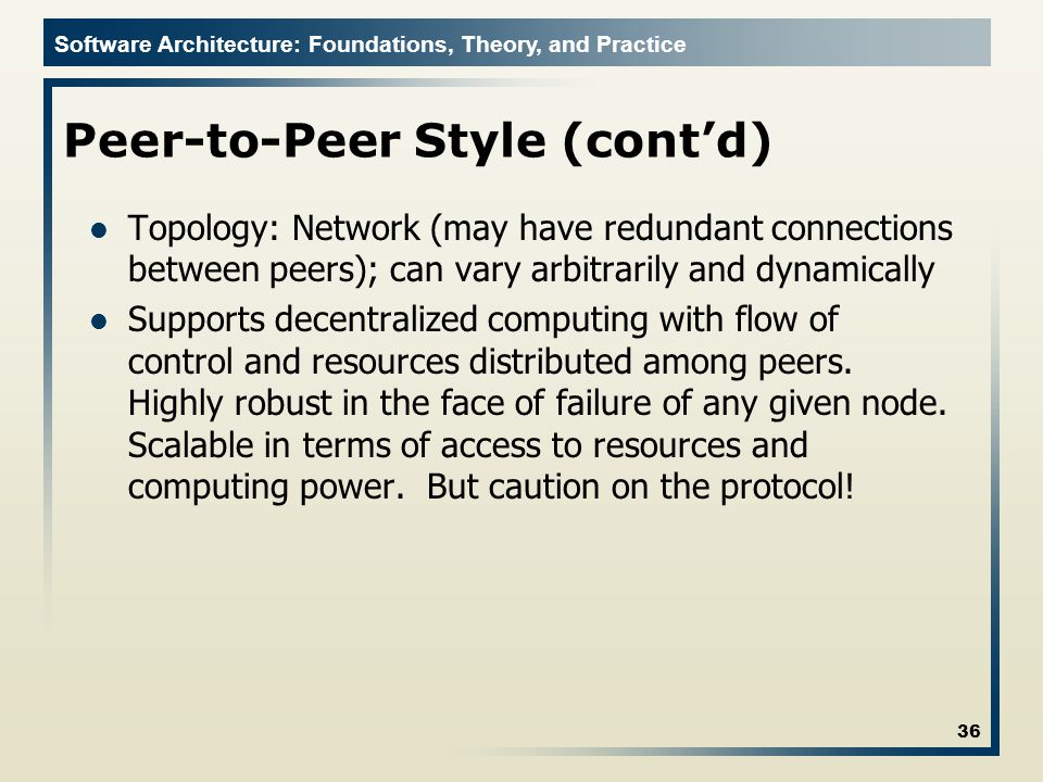 Peer-to-Peer Style (cont'd)
