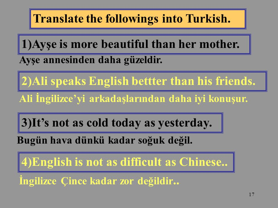 Translate the followings into Turkish.